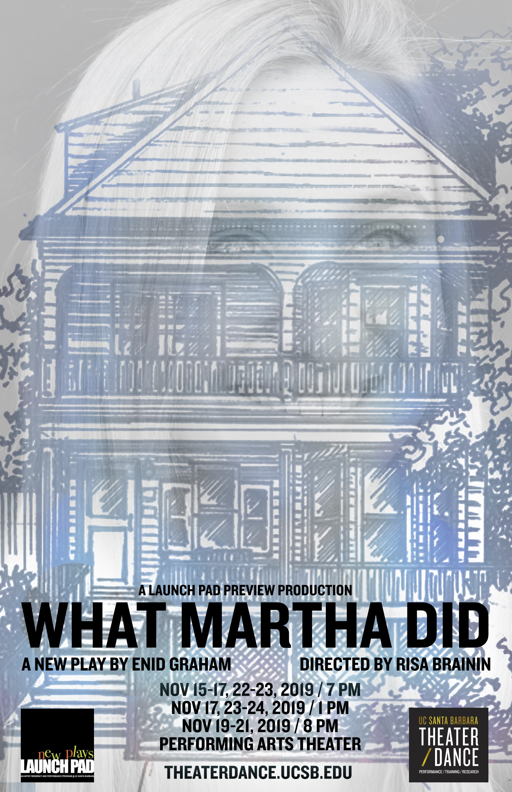 poster for Enid Graham's play What Martha Did; a house with a girl's face superimposed